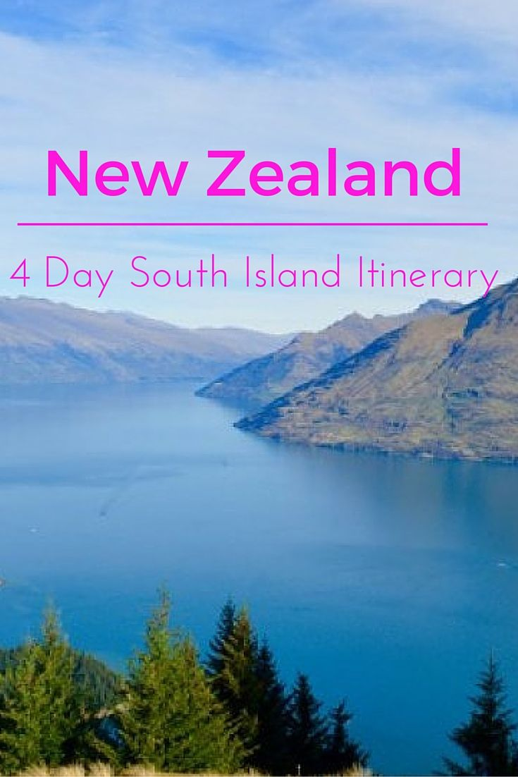 A guide to hitting some of the best spots on New Zealand's South Island when you don't have much time!