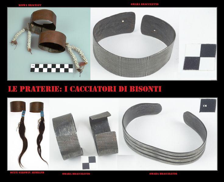 Bracciali metallici, come nel sudest gli ornamenti lucenti di metallo erano molto richiesti. I modelli più antichi realizzati in pelle ricamata con aculei d'istrice venivano spesso sostituiti dai prodotti commerciali più appariscenti.