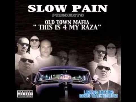 slow pain  old town mafia