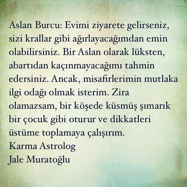 """15 Beğenme, 1 Yorum - Instagram'da Jale Muratoğlu (@astrologjalemuratoglu): """"Aslanlara gitsin :)#atatürk #arkadaş #dost #yemek #instagram #şiir #foto #burçlar #kitap #moda…"""""""