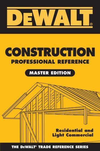 Price:       (adsbygoogle = window.adsbygoogle || []).push();  DEWALT Construction Professional Reference Master Edition is a must-have resource for anyone working in the residential or commercial construction trades. This comprehensive job site solution provides contractors with easy...