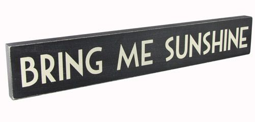 Bring me sunshine plaque