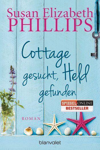 Susan Elizabeth Phillips: Cottage gesucht, Held gefunden. Blanvalet Verlag (Taschenbuch, Romantische Komödien)