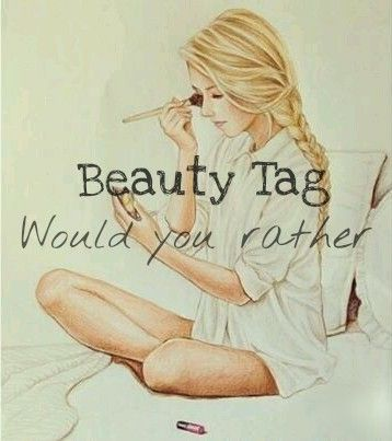"""Hello friends! I recently saw a lot of people doing this tag.The questions were so funny and a bit strange. So I thought I should give it a try. If you're not familiar with it, the """"Beauty Would ..."""