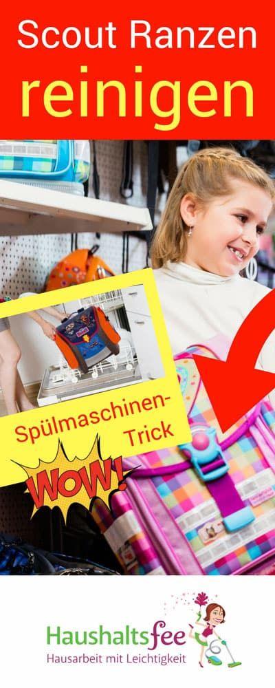 Scout Ranzen reinigen im Geschirrspüler | Haushaltsfee.org
