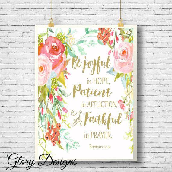 Bible Verse Printable, Be joyful in hope printable, Romans 12:12 printable, Scripture Printable,  Floral Printable 8x10 File,