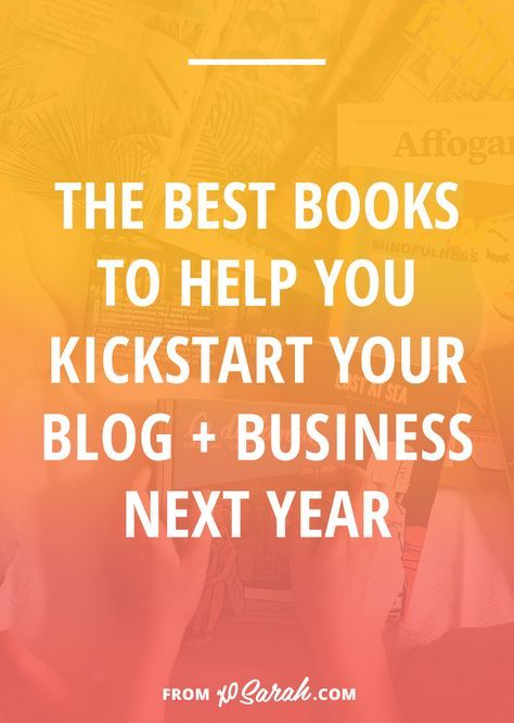No matter where you are on your blogging or business journey there is a book on this reading list (probably more than one!) that will get you moving in the right direction, expand your view of what might be possible, and make you excited to put in some serious work next year.