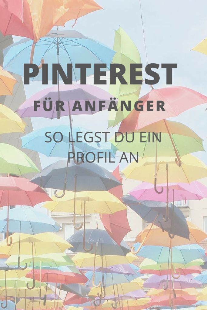 Pinterest für Anfänger: so legst du ein Profil an I www.blogchicks.de