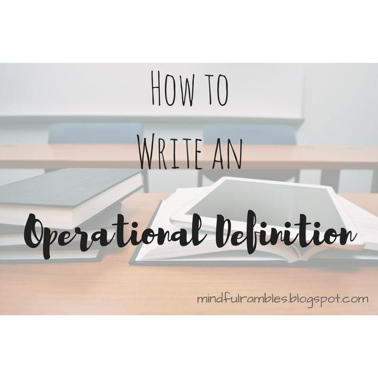 Operational Definition: What?!
