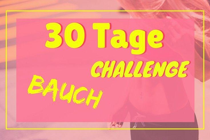 30-Tage Bauch Challenge: Wow! In 30 Tagen zum flachen Bauch von zuhause aus. Ohne Geräte. Mit diesem KOSTENLOSEN Trainingsplan.