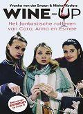 Wine-up van Yvanka van der Zwaan en Mieke Kosters. Columnbundel. Drie sterren