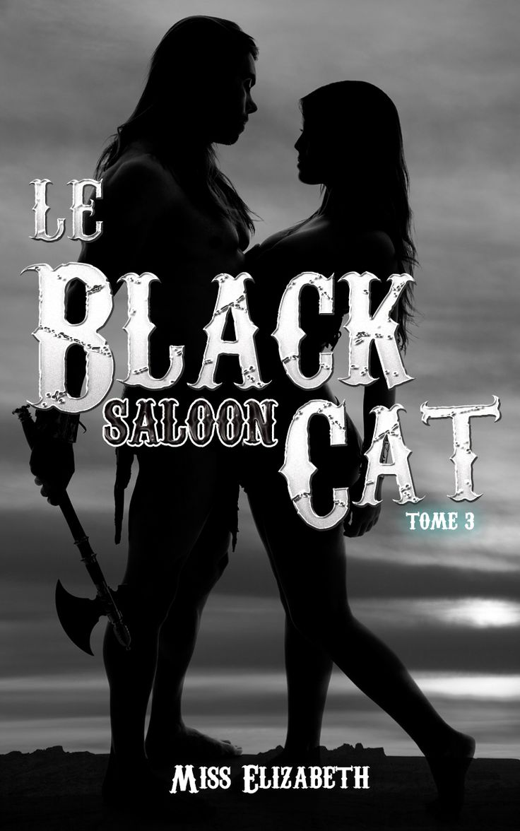 Couverture du ebook et livre Le Black Cat Saloon tome 3 #littérature #érotique #romance