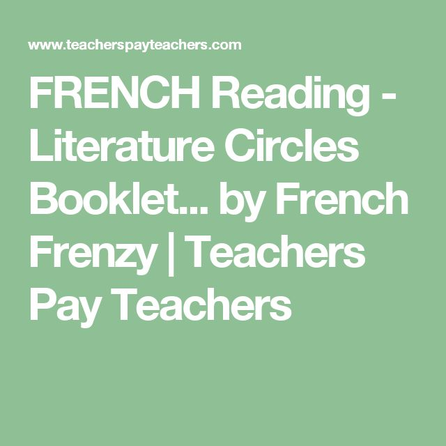 FRENCH Reading - Literature Circles Booklet... by French Frenzy   Teachers Pay Teachers
