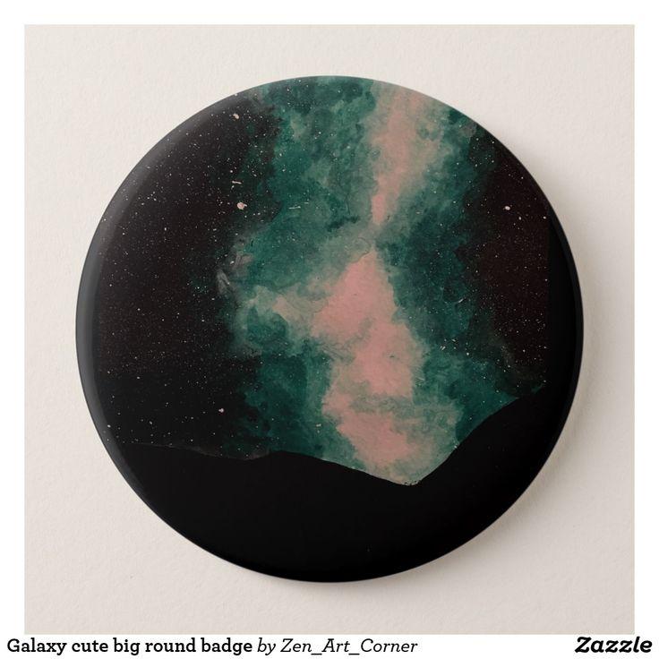 Galaxy cute big round badge