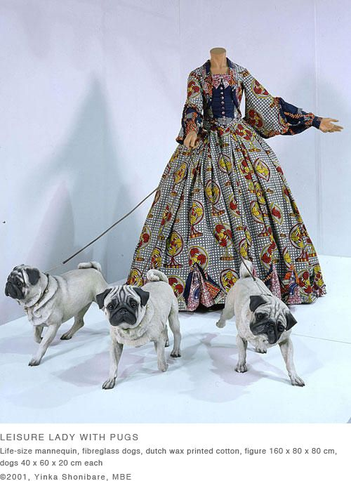 Artist: Yinka Shonibare, MBE: 'Leisure Lady with Pugs' 2001.