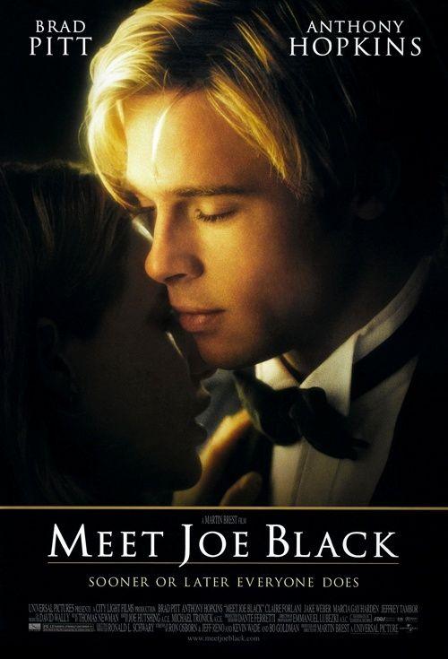 ~ Meet Joe Black ~.