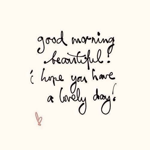 Things We Love / Lovely Day #inspirational #quotes