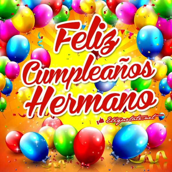 Imagenes de feliz cumpleaños hermano para Facebook http  etiquetate net  Tarjetas cumpleaños