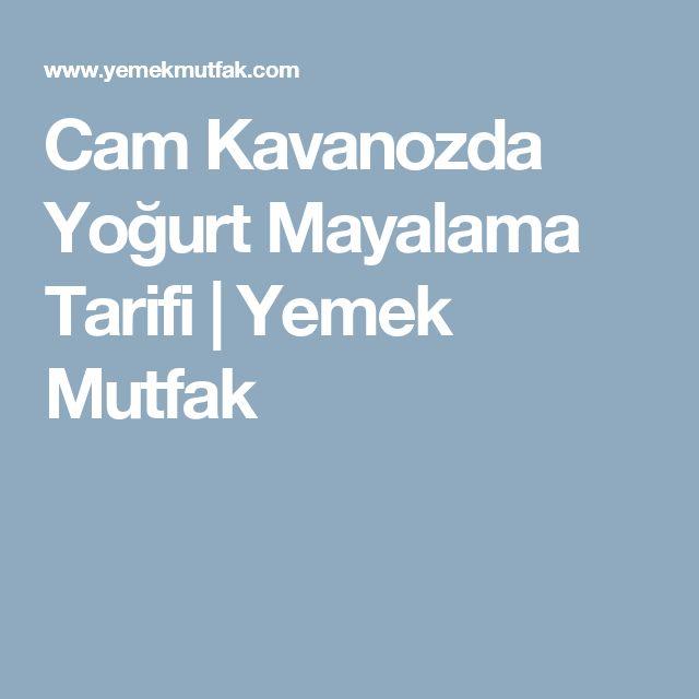 Cam Kavanozda Yoğurt Mayalama Tarifi | Yemek Mutfak