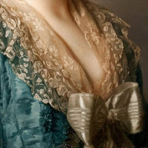 Particolari numero 4. Alexander Roslin: Ritratto della principessa Natalia Petrovna Goilitsyn. Olio su tela, del 1777. Konstmuseum, Malmo. La profonda scollatura viene parzialmente coperta dal bellissimo scialle di trina: è chiuso da un grande fiocco in tinta, contrastando con l'abito azzurro.