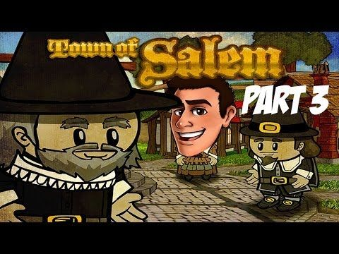 YouTubers Play Town of Salem Part 3: Save the Town! - YouTube