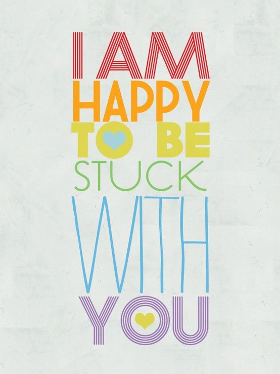 I am happy to be stuck with you<3 #love