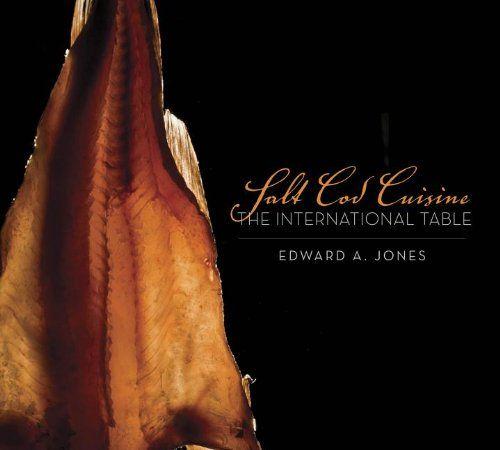 Salt Cod Cuisine: The International Table by Edward Jones http://www.amazon.ca/dp/1927099056/ref=cm_sw_r_pi_dp_pxTmub0ZFZKX2