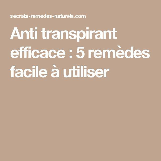 Anti transpirant efficace : 5 remèdes facile à utiliser