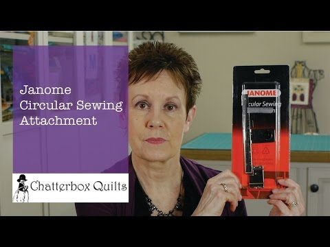 Telecast Thursday - Janome Circular Sewing Attachment Overview — Chatterbox Quilts