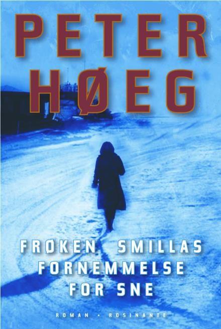 Læs om Frøken Smillas fornemmelse for sne. E-bogen fås også som Brugt bog eller Bog. E-bogens ISBN er 9788763819831, køb den her
