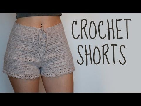 Crochet Shorts   High-Waisted Shorts   Tutorial - YouTube