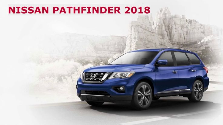 New Nissan Pathfinder 2018 Detailed Review