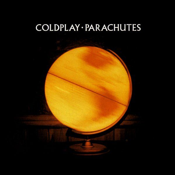 Coldplay - Parachutes one of my all time favourites.