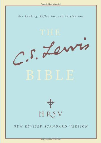 C. S. Lewis Bible: New Revised Standard Version (NRSV) (Bible Nrsv) by C. S. Lewis http://www.amazon.co.uk/dp/0007383169/ref=cm_sw_r_pi_dp_HeqQvb06SYW8M