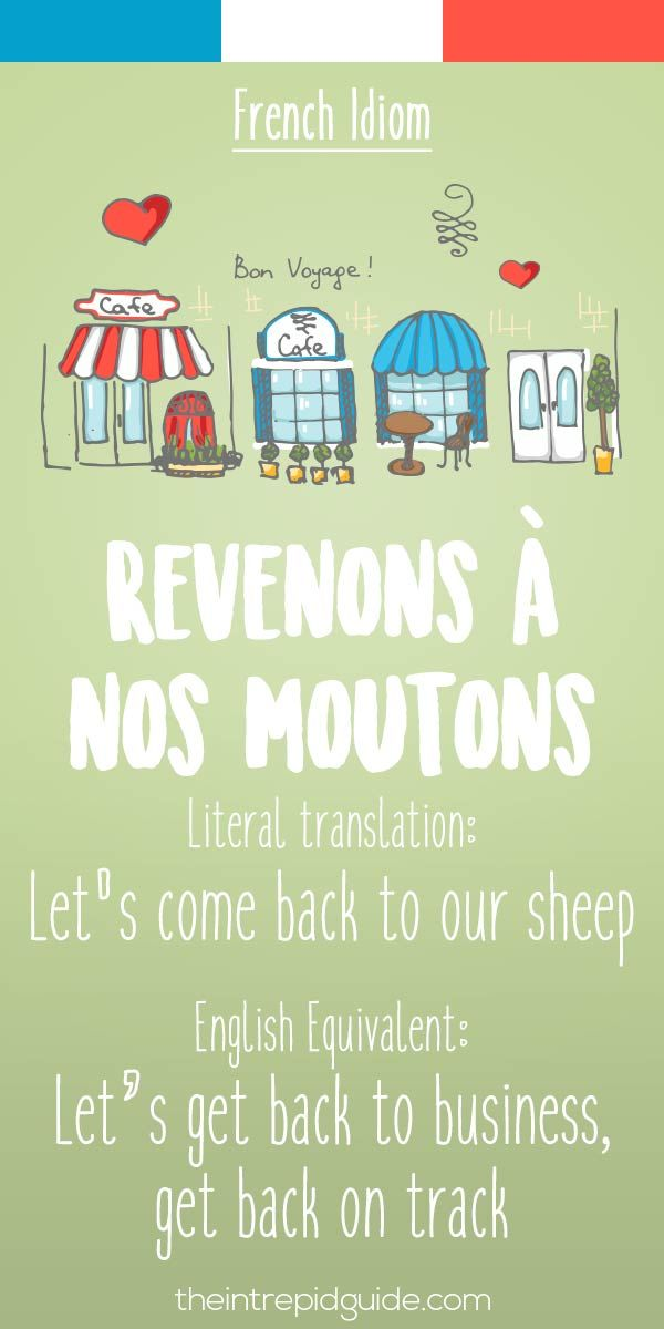 French idiom Revenons a nos moutons