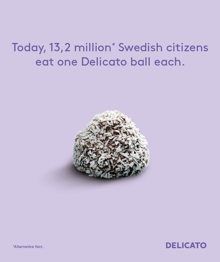"#insight reality is the best inspiration to communicate #print making fun about Trump alternative facts = lies Following the row over the ""alternative facts"" about numbers at President Trump's inauguration, it seems marketers from other countries haven't been afraid to get on the bandwagon. Over in Sweden, cake brand Delicato created an ad that presents as an ""alternative fact"" that 13.2 million Swedes eat a Delicato cake every day. Sweden's population has just passed 10 million."