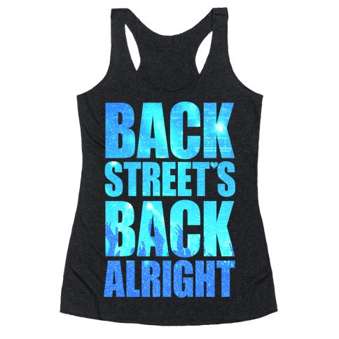 Backstreet's Back Alright! - The best boy band of all time is back! Get your 90s nostalgia going with this BSB pride, Backstreet's back, 90s boy band, band merch shirt!