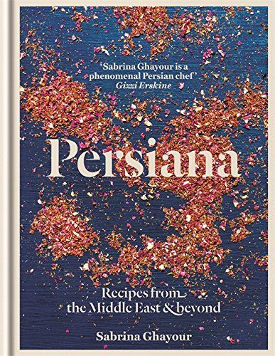 Buy Persiana: Recipes from the Middle East & Beyond by Sabrina Ghayour (ISBN: 9781845339104) from Amazon's Book Store. Free UK delivery on eligible orders.