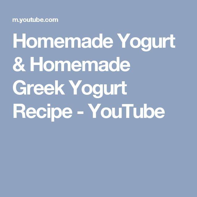 Homemade Yogurt & Homemade Greek Yogurt Recipe - YouTube