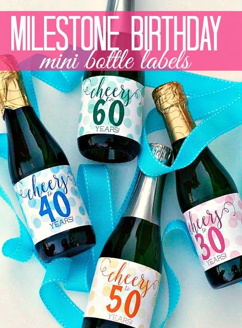 Milestone Birthday Mini Bottle Labels Printable - Cheers to 30, 40, 50, 60 Years! Great for grown up birthday party favors