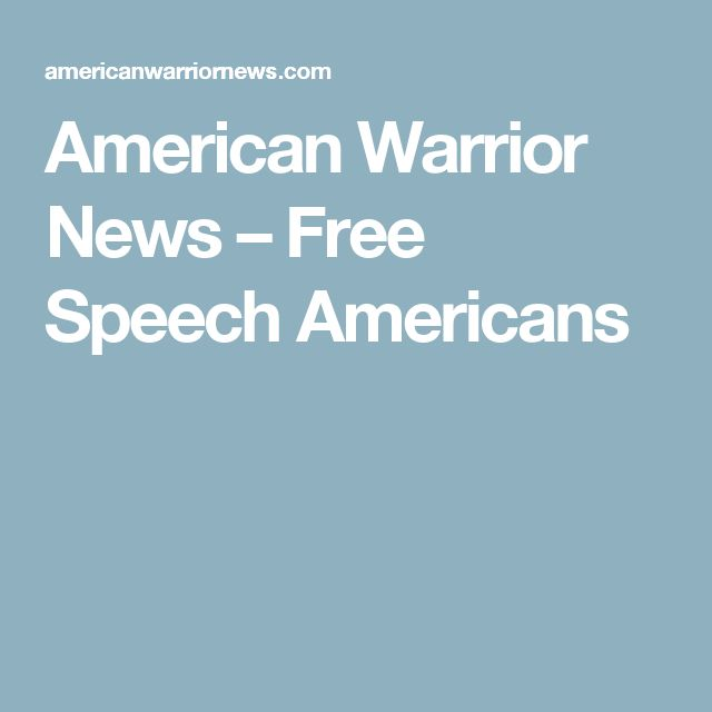 American Warrior News – Free Speech Americans