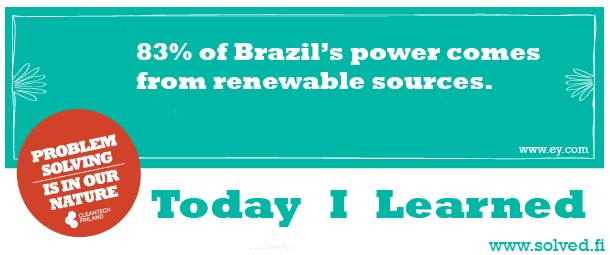 TIL: 83% of Brazil's power comes from renewable sources.