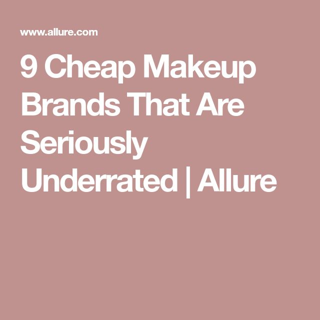 9 Cheap Makeup Brands That Are Seriously Underrated   Allure