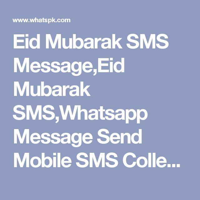 Eid Mubarak SMS Message,Eid Mubarak SMS,Whatsapp Message Send Mobile SMS Collection