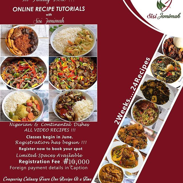 Have You Registered For Any Of My Cooking Classes Yet Well July Classes Start In 2 Weeks And Slots Are Being Take Recipes Meals For The Week Nigerian Recipes