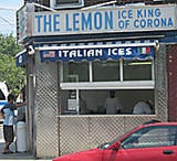 One of the tastiest ways to beat the heat and humidity of an NYC summer is with a cool, sweet Italian ice. The Lemon Ice King of Corona has been serving some of the best from its corner counter for generations. The ice and the price is right, and the place has a vibe that works. Nothing fancy, just fruit- and chocolate-flavored ice served in paper cups. Grab your ice and stroll to the tiny, little nearby park for the local scene. There's a bocce court and plenty of Queens attitu
