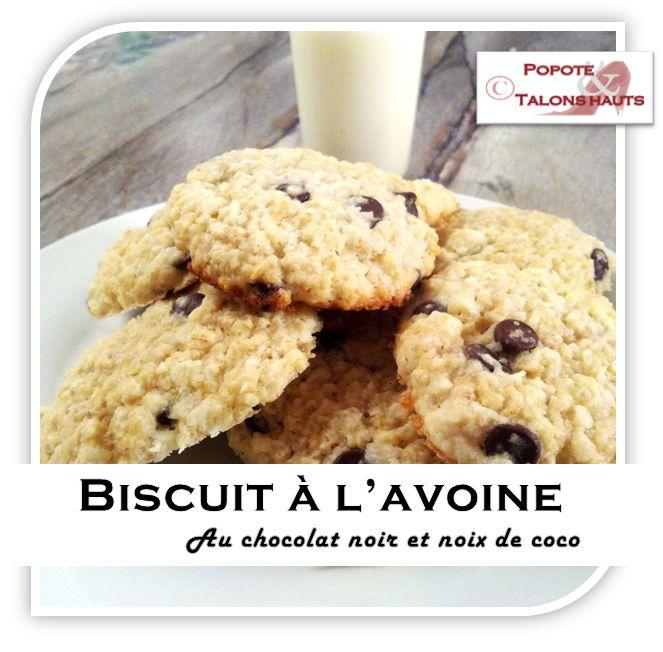 Popote & Talons hauts: Biscuit à l'avoine et brisure de chocolat noir et noix de coco râpé