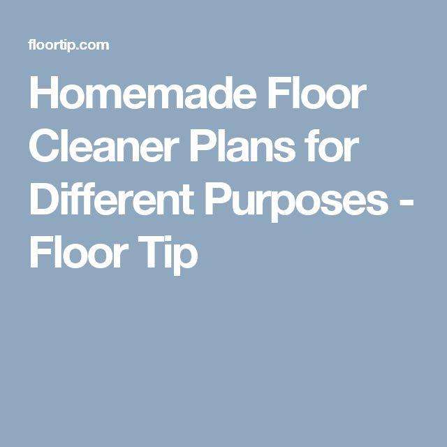 Homemade Floor Cleaner Plans for Different Purposes - Floor Tip