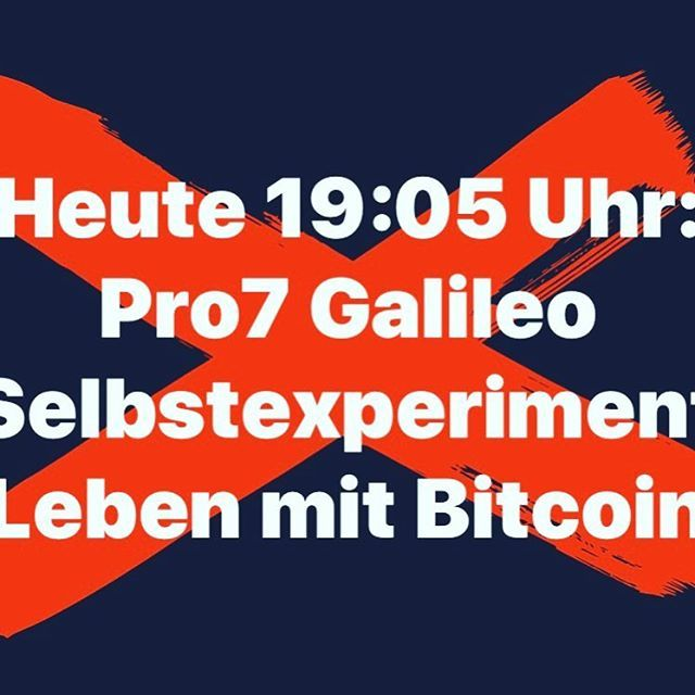 "Today 19:05: Pro7 Galileo self-experiment ""Living with Bitcoin"" #nürnberg #bitcoin #tv #fernsehen #kryptowährung #deutschland kryptowährung,deutschland,fernsehen,bitcoin,nürnberg,tv"