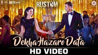 Watch News Song 'Dekha Hazaro Dafaa'   Rustom (2016) - Rustom Akshay Kumar &…